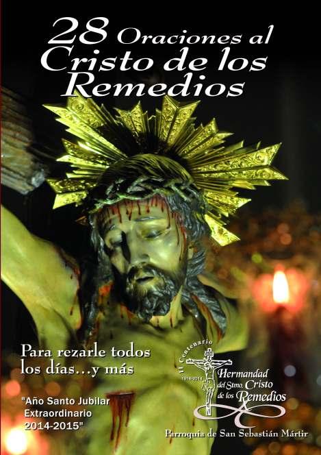28 ORACIONES AL STMO. CRISTO DE LOS REMEDIOS